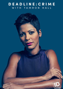 Deadline: Crime with Tamron Hall Ne Zaman?'