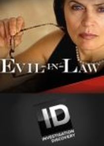Evil-in-Law Ne Zaman?'