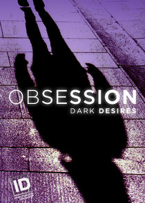 Obsession: Dark Desires Ne Zaman?'
