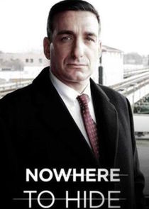 Nowhere to Hide Ne Zaman?'