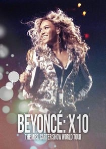 Beyoncé: X10 - The Mrs. Carter Show World Tour Ne Zaman?'