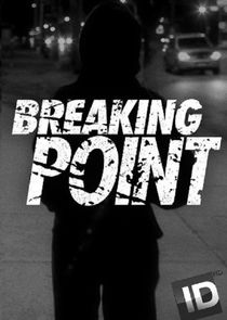 Breaking Point Ne Zaman?'