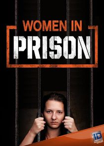 Women in Prison Ne Zaman?'