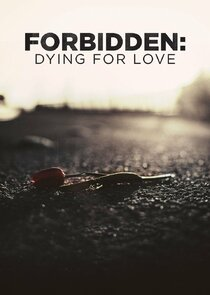 Forbidden: Dying for Love Ne Zaman?'