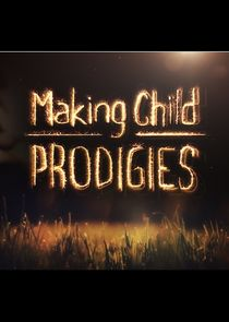 Making Child Prodigies Ne Zaman?'