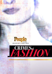 People Magazine Investigates: Crimes of Fashion Ne Zaman?'