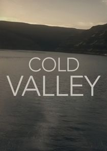 Cold Valley Ne Zaman?'