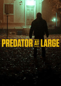 Predator at Large Ne Zaman?'