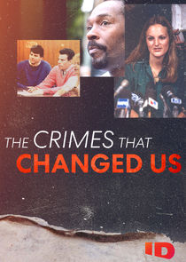 The Crimes That Changed Us Ne Zaman?'