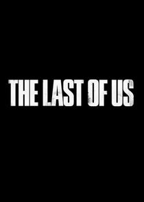 The Last of Us Ne Zaman?'