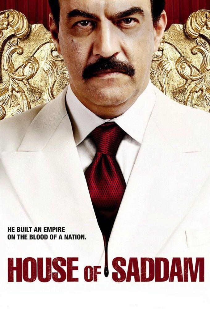 House of Saddam ne zaman