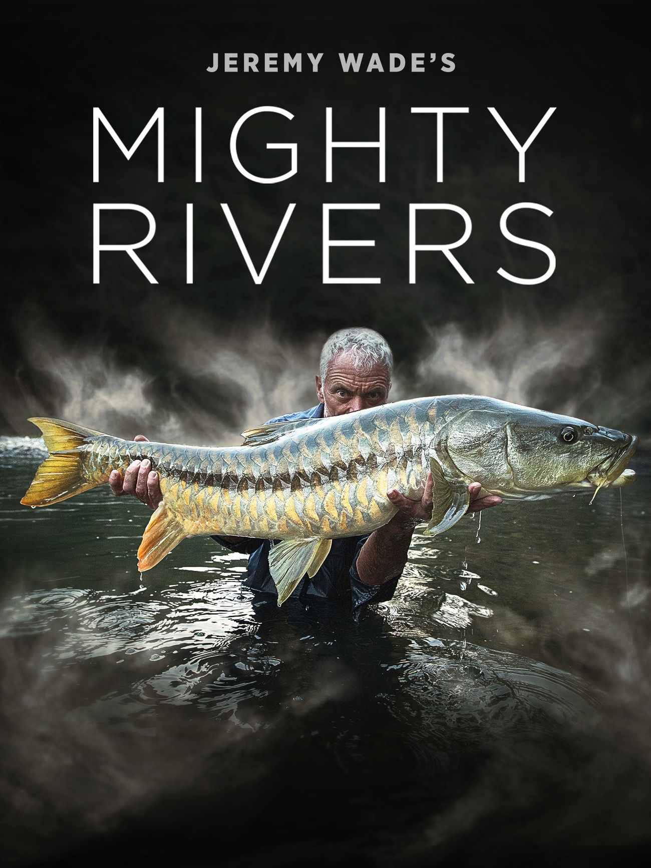 Jeremy Wade's Mighty Rivers ne zaman